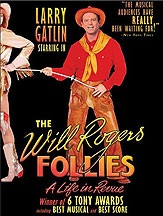 The Will Rogers Follies - a Life in Revue